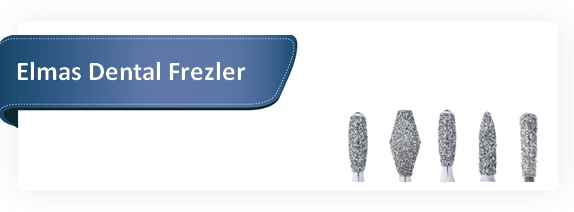 Elmas Dental Frezler
